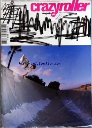 CRAZY ROLLER MAGAZIN [No 62] du 01/07/2004 - par Collectif