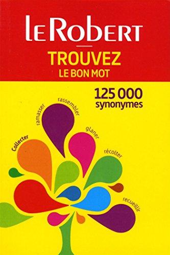 Trouvez le bon mot : 125 000 synonymes