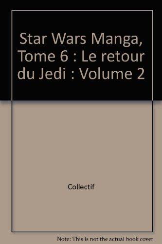 Star Wars en manga : Le Retour du Jedi, tome 2 par Shin Ichi Hirimoto