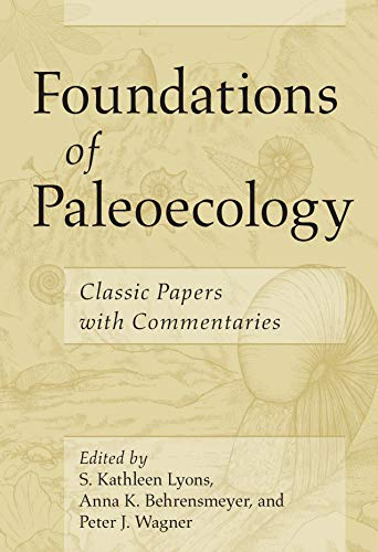 Foundations of Paleoecology: Classic Papers with Commentaries (English Edition)