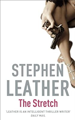 The Stretch (Stephen Leather Thrillers)