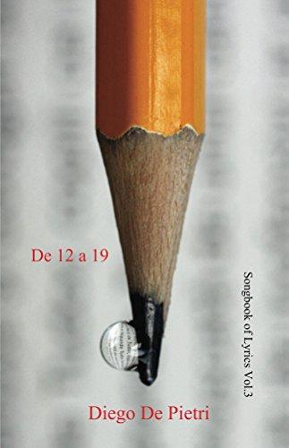 De 12 a 19 (Songbook of Lyrics nº 3) por Diego De Pietri