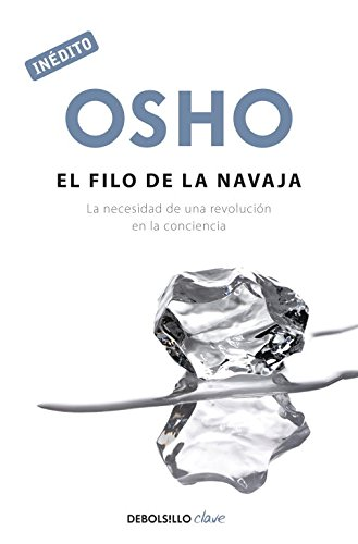 El filo navaja OSHO habla tú tú: La necesidad revolución