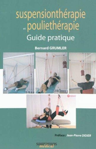 Guide pratique de suspensionthérapie et de pouliethérapie
