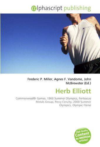 herb-elliott-commonwealth-games-1960-summer-olympics-fortescue-metals-group-percy-cerutty-2000-summe