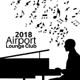 Airport Lounge Club 2018