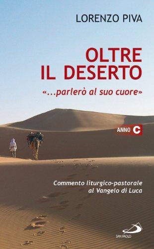 oltre-il-deserto-parlero-al-suo-cuore-osea-216-commento-liturgico-pastorale-al-vangelo-di-luca-anno-