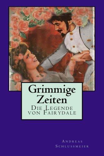 Buchseite und Rezensionen zu 'Grimmige Zeiten' von Andreas Schlußmeier