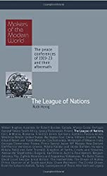 Makers of Modern World Subscription: The League of Nations (Makers of the Modern World)