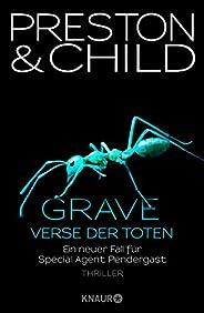 Grave - Verse der Toten: Ein neuer Fall für Special Agent Pendergast (Ein Fall für Special Agent Pendergast 18