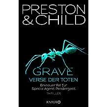 Grave - Verse der Toten: Ein neuer Fall für Special Agent Pendergast (Ein Fall für Special Agent Pendergast 18)