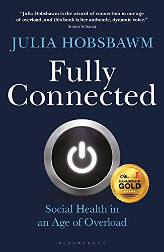 Fully Connected: Social Health in an Age of Overload