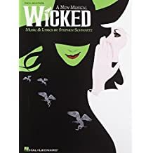 Wicked: Vocal Selection by Schwartz, Stephen (2004) Paperback