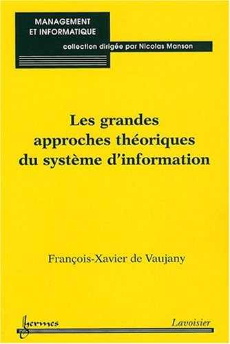 Les grandes approches théoriques du système d'information