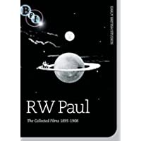 R. W. Paul - The Collected Films 1895-1908