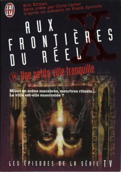 The X Files, Tome 14 : Une petite ville tranquille