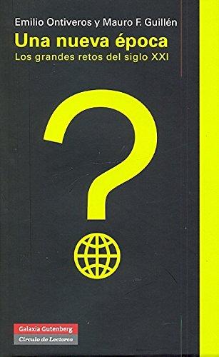 Una nueva época: Los grandes retos del siglo XXI (Ensayo) por Emilio Ontiveros
