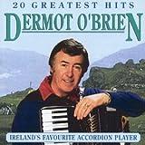 Songtexte von Dermot O'Brien - 20 Greatest Hits
