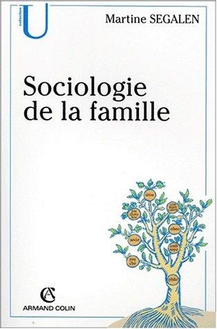Sociologie de la famille. : 5ème éditi...
