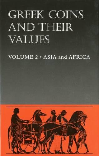 Greek Coins and Their Values Volume 2: Asia and Africa: Asia and Africa v. 2 por David R. Sear