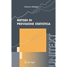 Metodi di previsione statistica (UNITEXT)