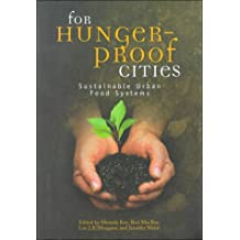 For Hunger-Proof Cities: Sustainable Urban Food Systems