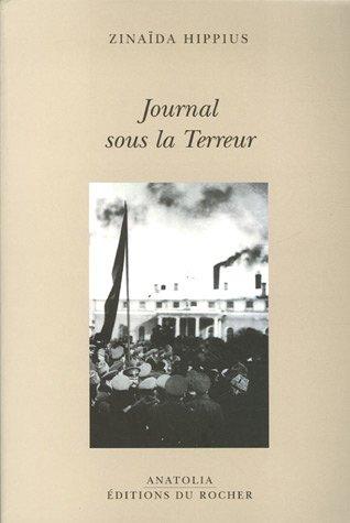 Journal sous la Terreur par Zinaïda Hippius