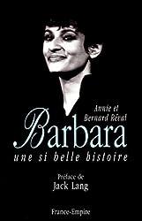 Barbara : Une si belle histoire