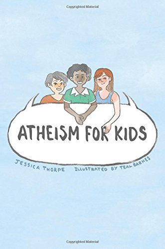 Atheism For Kids
