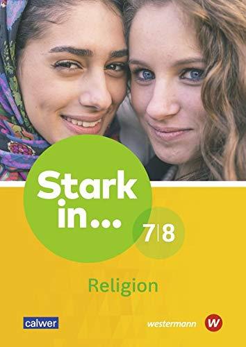 Stark in ... Religion: Lern- und Arbeitsheft 7/8