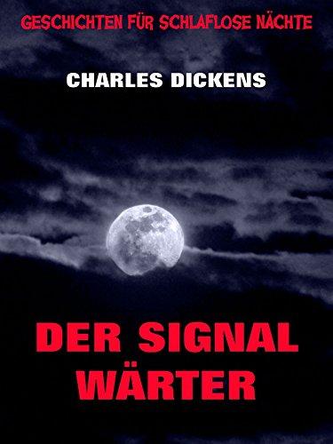 Der Signalwärter (Geschichten für schlaflose Nächte 10)