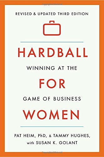 hardball-for-women-winning-at-the-game-of-business-third-edition