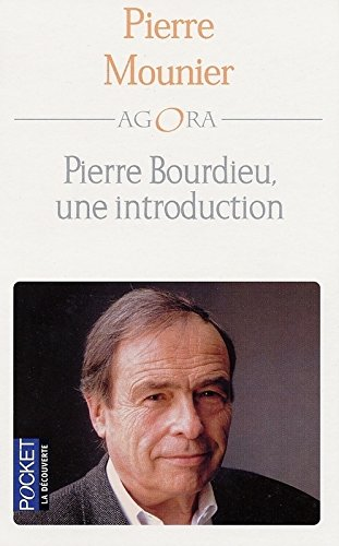 Pierre Bourdieu, Une Introduction par Mounier