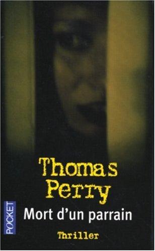Mort d'un parrain par Thomas Perry