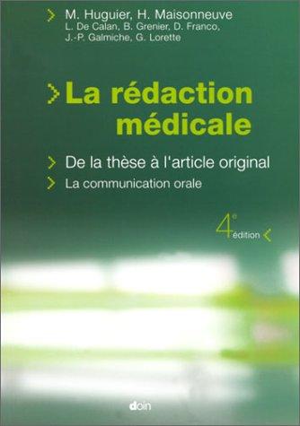 La rdaction mdicale. De la thse  l'article original, La communication orale, 4me dition