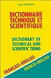 Dictionnaire technique et scientifique, volume 2 : 80.000 traductions couvrant plus de 50 secteurs d'activités industriels et scientifiques (francais/anglais)