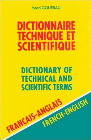Dictionnaire technique et scientifique, volume 2 : 80.000 traductions couvrant plus