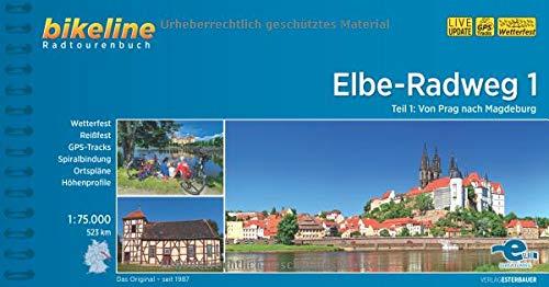 Elbe-Radweg: Teil 1: Von Prag nach Magdeburg, 1:75.000, 523 km (Bikeline Radtourenbücher) -