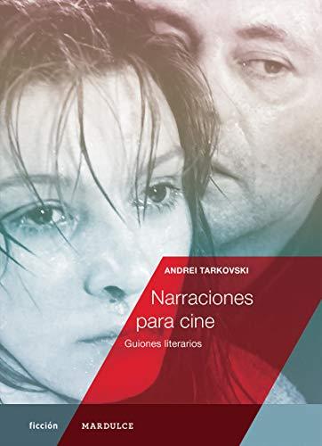 Narraciones para cine: Guiones literarios (ficción)