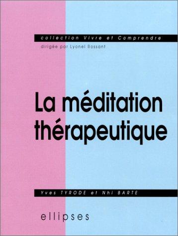 La méditation thérapeutique par Nhi Barte