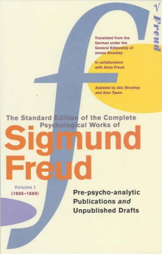 The Complete Psychological Works of Sigmund Freud: Vol 1