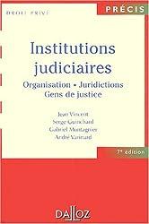 Institutions judiciaires : Organisation, juridictions, gens de justice
