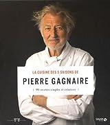La cuisine des 5 saisons de Pierre Gagnaire