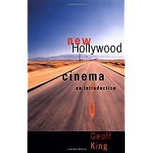 New Hollywood Cinema: An Introduction