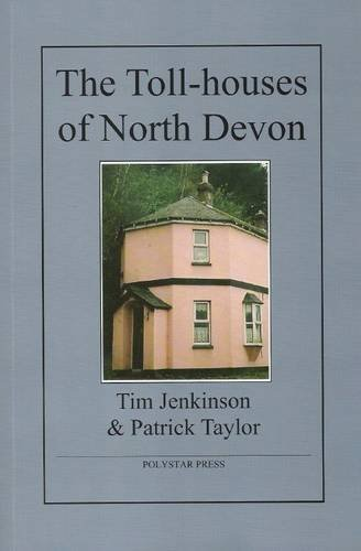 the-toll-houses-of-north-devon-by-tim-jenkinson-2010-07-05
