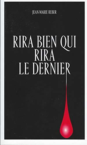 Télécharger des livres Rira bien qui rira le dernier
