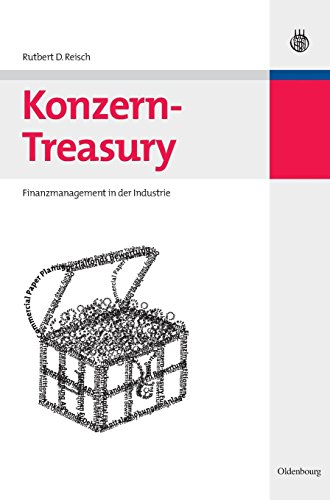 Konzern-Treasury: Finanzmanagement in der Industrie