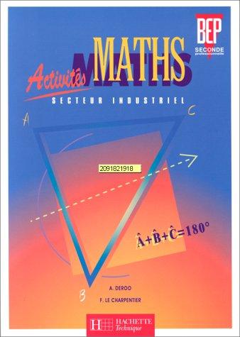 Activités maths, 2de professionnelle : secteur industriel