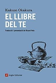 El llibre del te par Kakuzo Okakura