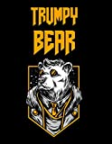Trumpy Bear: Trumpybear Gifts - Donald Trump Terrific Funny Gag Ideas - Composition Notebook For Mom, Dad, Grandma, Grandpa, Aunt, Uncle, Daughter, ... Stuffer, Anniversary, Birthday Present